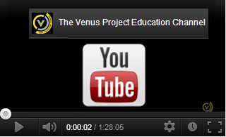YouTube The Venus Project Educational Channel
